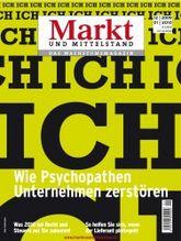 Wie Psychopathen Unternehmen zerstören